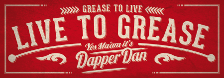 Dapper Dan Live To Grease Aufkleber