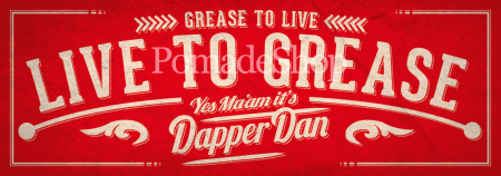 Dapper Dan Live To Grease Aufkleber